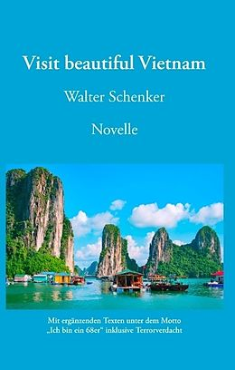 Visit beautiful Vietnam - Novelle